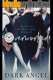 Overworked: An Office Reverse Harem Romance