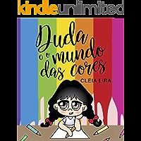 Duda e o Mundo das Cores (Aprender lendo Livro 1)