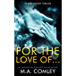 For the Love of... (DI Sara Ramsey Book 8) (English Edition)