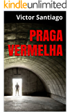 Praga Vermelha: Um conto pós-apocalíptico