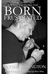 Born Frustrated Kindle Edition