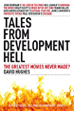 Tales From Development Hell: New Updated Edition