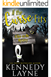 If the Curse Fits (A Hex on Me Cozy Paranormal Mystery Book 1)