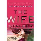 The Wife Stalker: A Novel