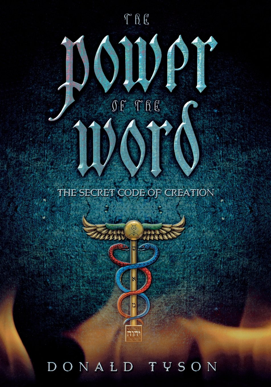 The Power of the Word: The Secret Code of Creation pdf epub