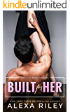 Built For Her (English Edition)