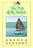 The Picts & The Martyrs: Not Welcome at All (Swallows and Amazons Book 11)