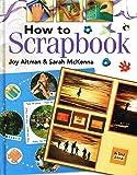 How to Scrapbook