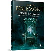 Noite das Facas - Volume 1. Série Império Malazan