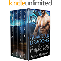 Guardian Dragons of Prospect Falls: (A Paranormal Shifter Romance)