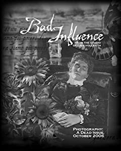 Bad Influence October 2006: Photography: A Dead Issue