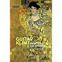 Gustav Klimt: Painter of Women