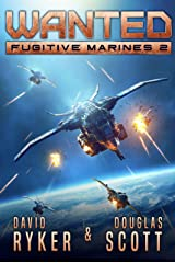 Wanted (Fugitive Marines Book 2) Kindle Edition
