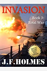 Invasion: Book 3: Total War Kindle Edition