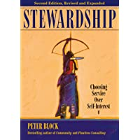 Stewardship: Choosing Service Over Self-Interest