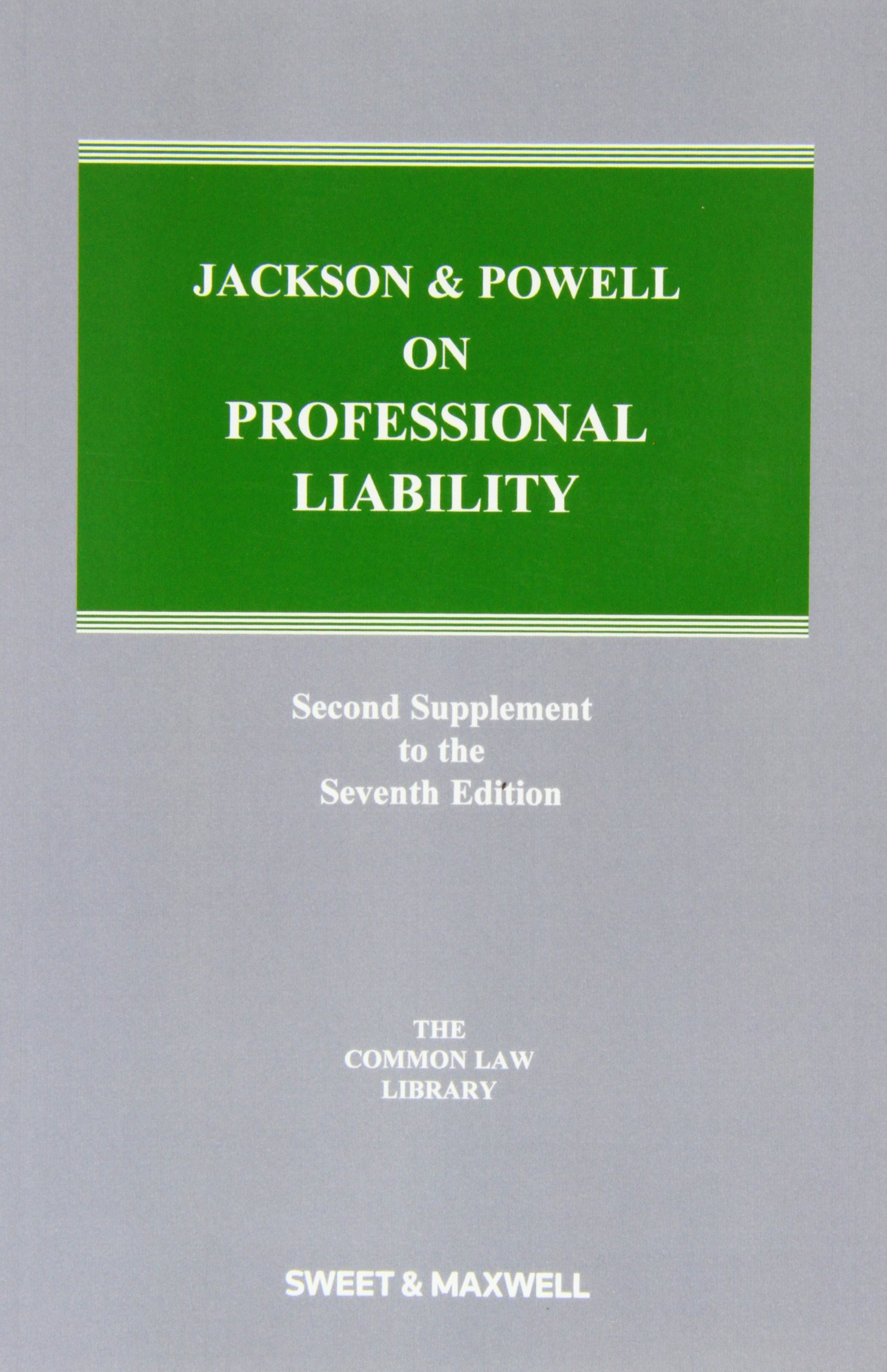 Jackson and Powell on Professional Liability 2nd Supplement pdf epub