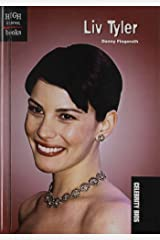 LIV Tyler School & Library Binding