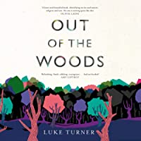 Out of the Woods: A Memoir