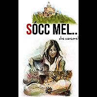 Sòcc' mel... che canzone!: Racconti ispirati alle canzoni dei cantanti bolognesi (Agrodolce)