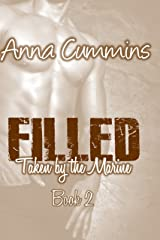 Filled by the Marine: Taken by the Marine Part 2 Kindle Edition