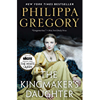 The Kingmaker's Daughter (The Plantagenet and Tudor Novels) (English Edition)