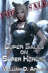 Super Sales on Super Heroes Kindle Edition