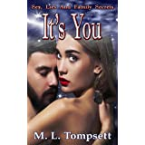 It's You (Sex, Lies And Family Secrets Book 4)