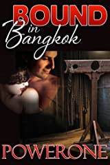BOUND IN BANGKOK Kindle Edition