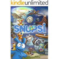 Snupsi: thrilling fantasy adventure for kids age 6 to 12 with beautiful illustrations