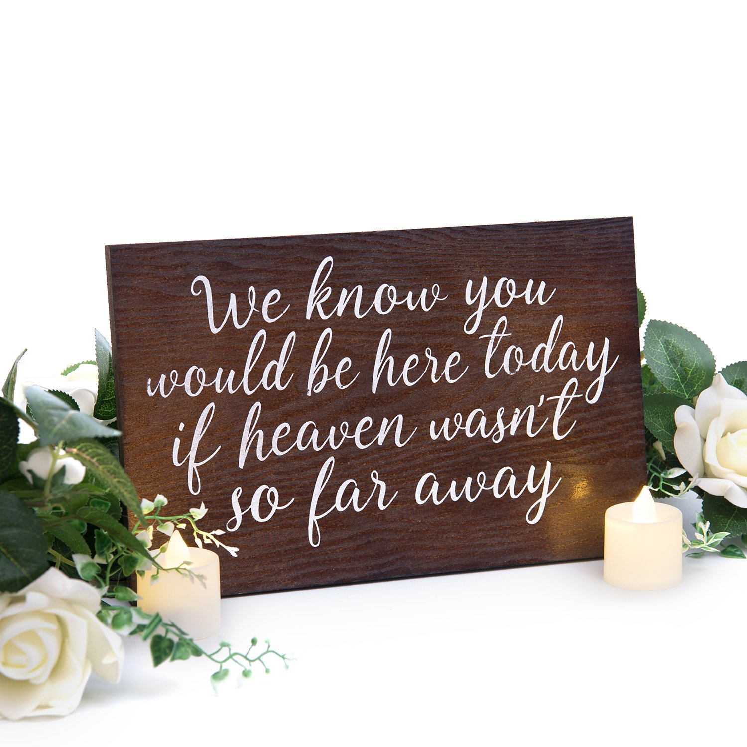 Ling's moment Memorial Table Wedding Sign Rustic Durable and Solid Wooden in Loving Memory Sign Wedding Remembrance Sign We Know You Would Be Here Today If Heaven Wasn't So Far Away Wedding Sign by Ling's moment