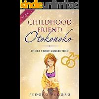 Childhood Friend Otokonoko: Short Story Collection (Girly Boy Collection Book 6) (English Edition)