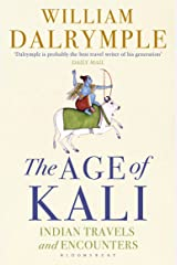 The Age of Kali: Indian Travels and Encounters Paperback