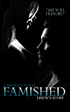 Famished: (Broken Book Two)