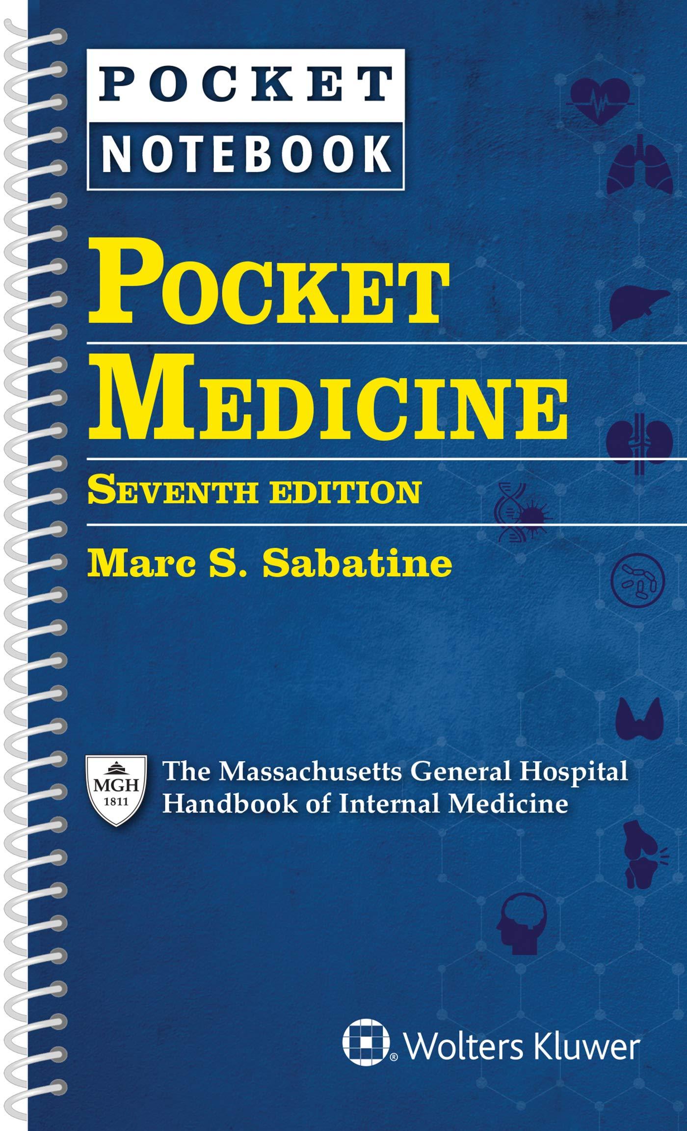 Pocket Medicine: The Massachusetts General Hospital Handbook of Internal Medicine by LWW