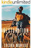 The Restoration of Love