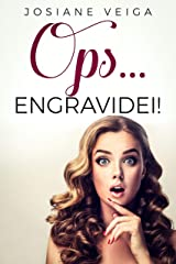 OPS... ENGRAVIDEI! eBook Kindle