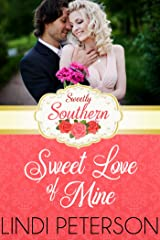 Sweet Love of Mine: Sweetly Southern (A Magnolias and Moonshine Novella Book 5) Kindle Edition