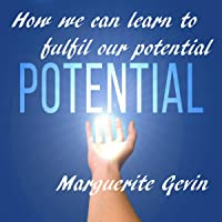 How We Can Learn to Fulfil Our Potential
