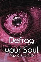 Defrag your Soul Kindle Edition