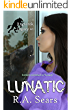 Lunatic (The Ragnarok Legacy Book 1)