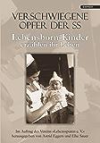 """Verschwiegene Opfer der SS. Lebensborn-Kinder erzählen ihr Leben: Im Auftrag des Vereins """"Lebensspuren e. V."""" herausgegeben von Astrid Eggers und Elke Sauer"""