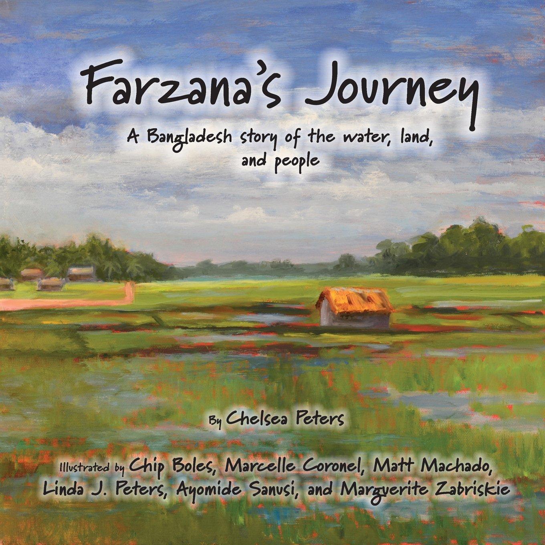 Farzana's Journey: A Bangladesh Story of the Water, Land, and People pdf epub