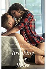 Breaking Her Rules: A Beyond the Cage Novel Kindle Edition