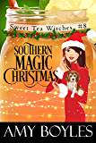 Southern Magic Christmas (Sweet Tea Witch Mysteries Book 8)
