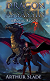 Dragon Assassin 6: Royal Blood (English Edition)