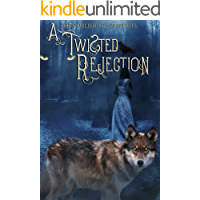 A Twisted Rejection: A Rejected Mates Anthology book cover