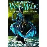 Paragon Dracus: The Legend of Vanx Malic Book Six