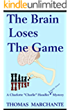 The Brain Loses The Game