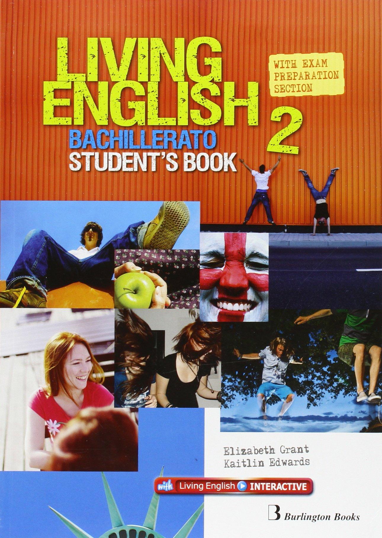 Living English 2 Bachillerato: Student´s book - 9789963489978 (Inglés) Tapa blanda – 2015 Vv.Aa BURLINGTON 9963489974