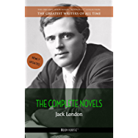 Jack London: The Complete Novels (The Greatest Writers of All Time Book 3)